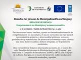 """Segundo Espacio de Diálogo """"Desafíos del proceso de municipalización en Uruguay"""""""